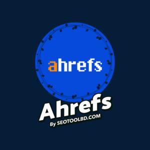 Ahrefs by seotoolbd.com (1)