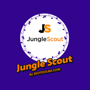 Jungle Scout by seotoolbd.com (1)