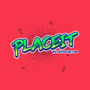 Placeit by setoolbd.com
